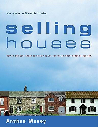 Selling Houses By Anthea Masey