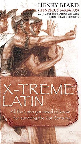 X-treme Latin By Henry Beard