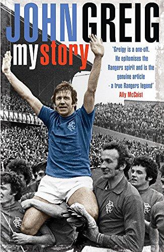 John Greig: My Story von John Greig