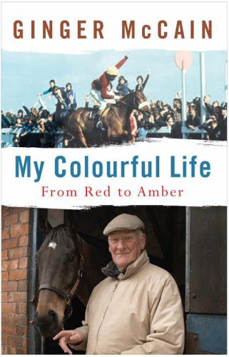 My Colourful Life: From Red to Amber By Ginger Mccain