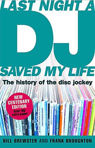 Last Night a DJ Saved My Life (updated) par Bill Brewster