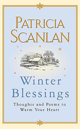 Winter Blessings By Patricia Scanlan