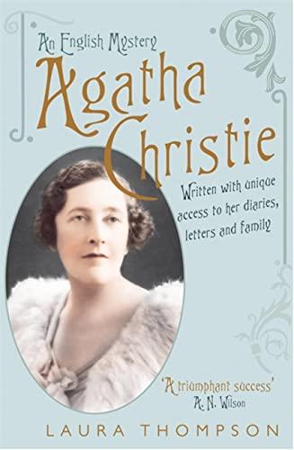 Agatha Christie: An English Mystery by Laura Thompson