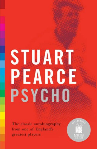 Psycho By Stuart Pearce