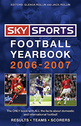 Sky Sports Football Yearbook 2006-2007 By Jack Rollin