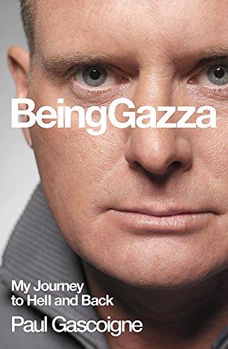 Being Gazza By Hunter Davies