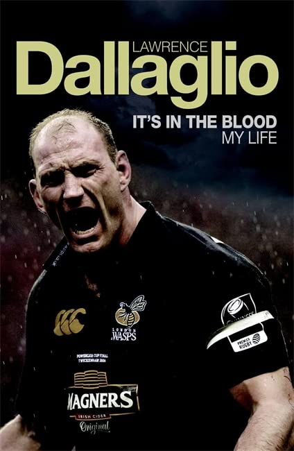It's in the Blood: My Life by Lawrence Dallaglio, OBE