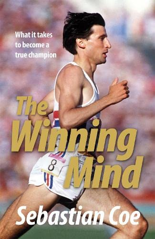 The Winning Mind By Sebastian Coe
