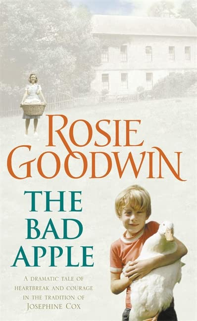 The Bad Apple by Rosie Goodwin
