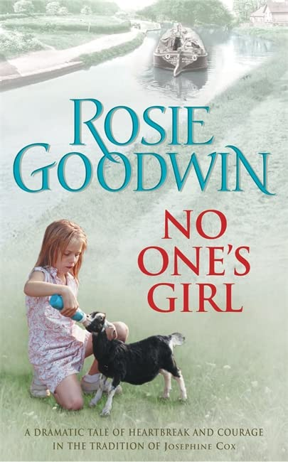 No One's Girl: A compelling saga of heartbreak and courage by Rosie Goodwin