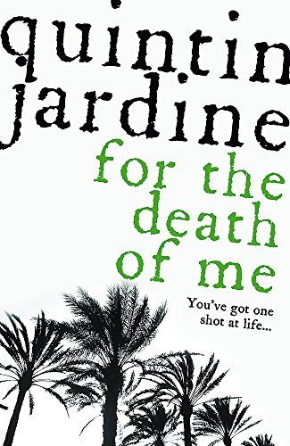 For the Death of Me (Oz Blackstone series, Book 9) By Quintin Jardine