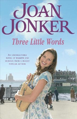 Three Little Words: Two best friends. One much-loved Liverpool neighbourhood. (Molly and Nellie series, Book 7) By Joan Jonker