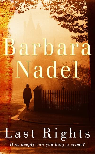 Last Rights (Francis Hancock Mystery 1): A chilling World War Two thriller by Barbara Nadel