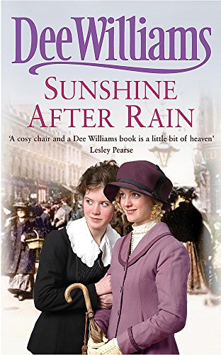 Sunshine After Rain: A compelling saga of family, love and war by Dee Williams