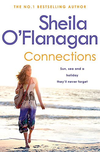 Connections: A charming collection of short stories about life on a Caribbean island resort By Sheila O'Flanagan