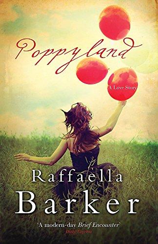 Poppyland By Raffaella Barker