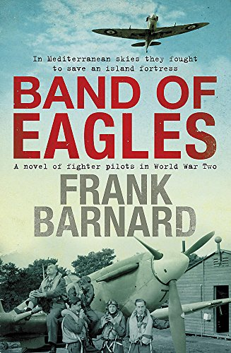 Band of Eagles By Frank Barnard