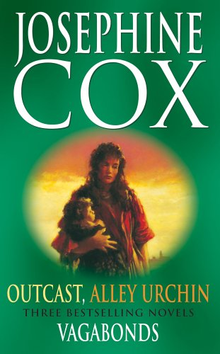 Cox 2 in 1 (1) (2005) Alley Urchin/ Outcast Vagabonds By Josephine Cox