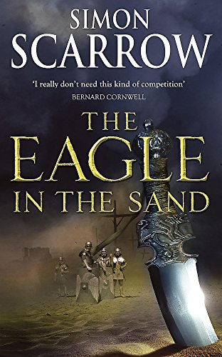 The Eagle in the Sand by Simon Scarrow