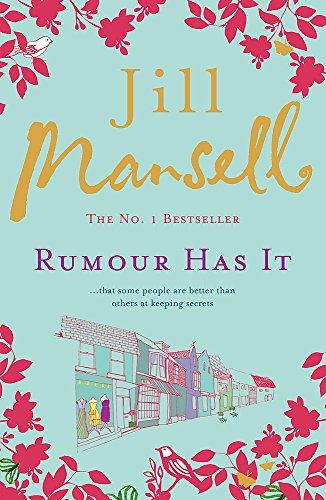 Rumour Has It: A feel-good romance novel filled with wit and warmth By Jill Mansell