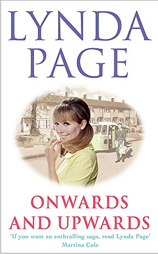Onwards and Upwards: Ambition threatens true love in this moving saga by Lynda Page