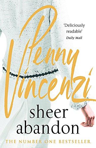 Sheer Abandon By Penny Vincenzi