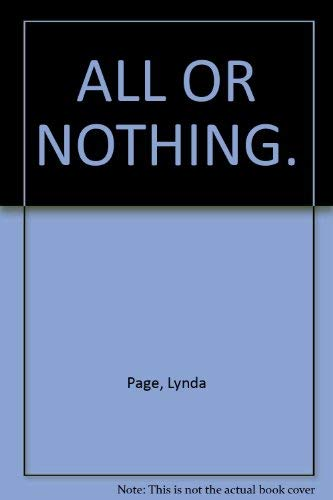 All or Nothing: Friendship and love are tested in this gripping saga By Lynda Page