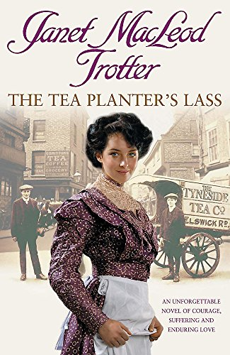 The Tea Planter's Lass By Janet Macleod Trotter