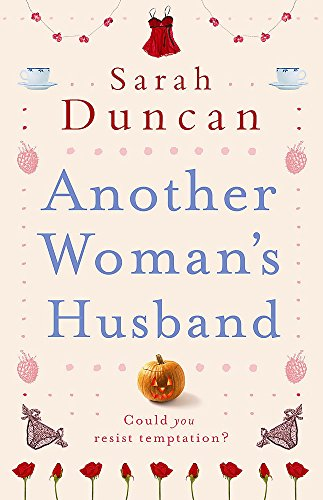 Another Woman's Husband By Sarah Duncan