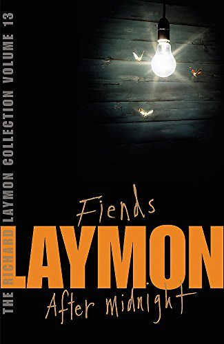 The Richard Laymon Collection Volume 13: Fiends & After Midnight By Richard Laymon