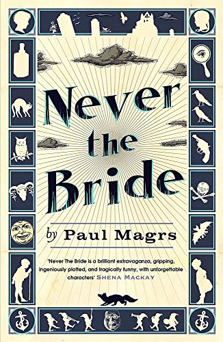 Never the Bride (Brenda 1) By Paul Magrs