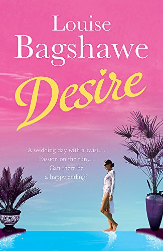 Desire by Louise Bagshawe