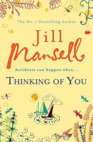 Thinking Of You: A hilarious and heart-warming romance novel By Jill Mansell