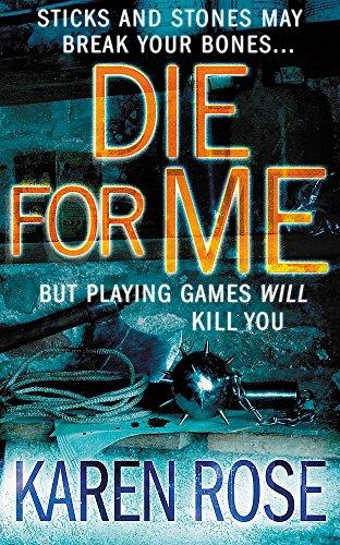 Die For Me (The Philadelphia/Atlanta Series Book 1) By Karen Rose
