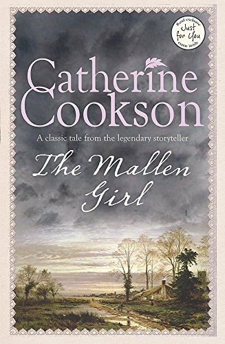 The Mallen Girl By Catherine Cookson
