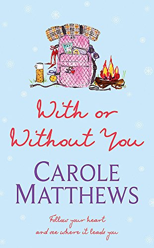 With or Without You by Carole Matthews