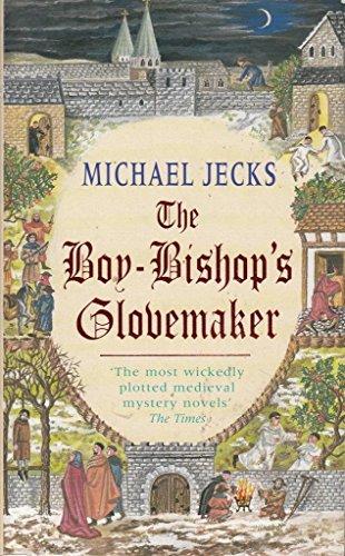 The Boy-Bishop's Glove Maker By Michael Jecks
