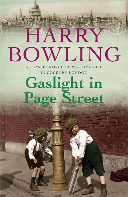 Gaslight in Page Street: A compelling saga of community, war and suffragettes (Tanner Trilogy Book 1) By Harry Bowling
