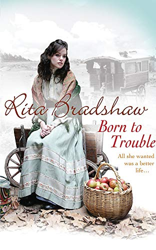 Born to Trouble by Rita Bradshaw