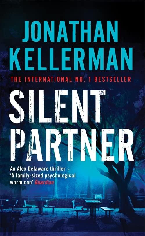 Silent Partner (Alex Delaware series, Book 4) By Jonathan Kellerman