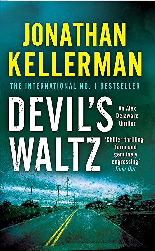 Devil's Waltz (Alex Delaware series, Book 7): A suspenseful psychological thriller By Jonathan Kellerman