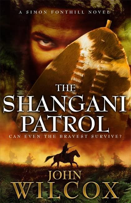 The Shangani Patrol By John Wilcox