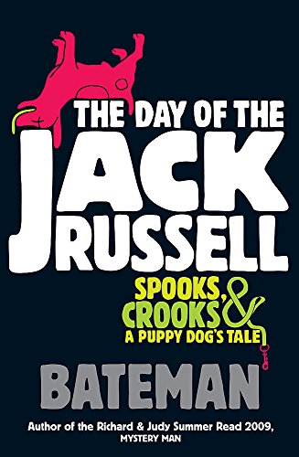 The Day of the Jack Russell by Colin Bateman
