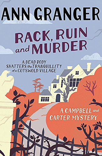 Rack, Ruin and Murder by Ann Granger