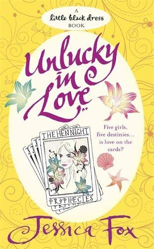 The Hen Night Prophecies: Unlucky in Love By Jessica Fox