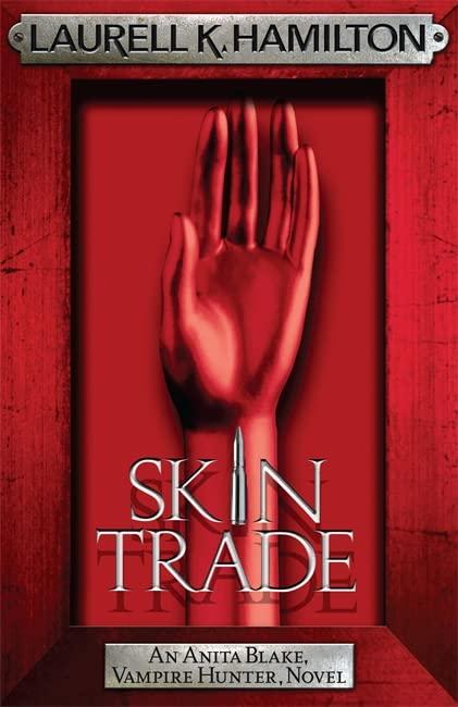 Skin Trade By Laurell K. Hamilton