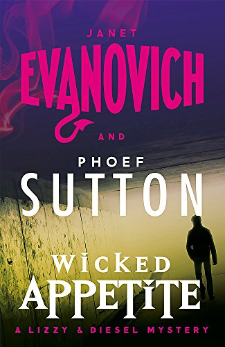 Wicked Appetite (Wicked Series, Book 1) By Janet Evanovich