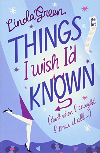Things I Wish I'd Known by Linda Green