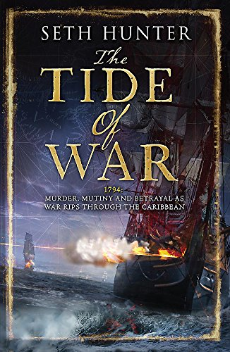 The Tide of War By Seth Hunter