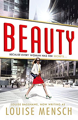 Beauty (Louise Bagshawe) By Louise Mensch